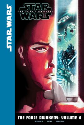 Cover image for Star Wars. The Force awakens. Volume 4
