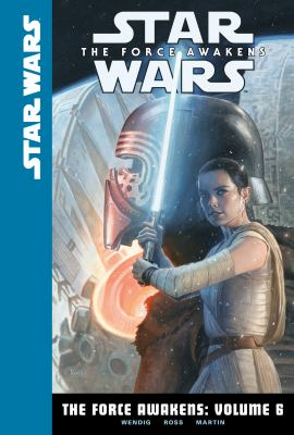 Cover image for Star Wars. The Force awakens. Volume 6