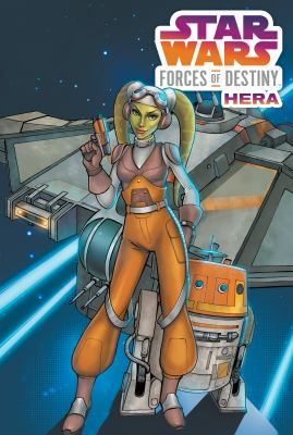 Cover image for Star Wars : forces of destiny. Hera