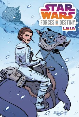 Cover image for Star Wars : forces of destiny. Leia
