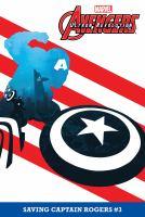 Cover image for Avengers : Ultron revolution. #3, Saving Captain Rogers