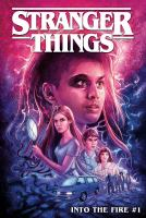 Cover image for Stranger things. Into the fire. #1