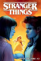 Cover image for Stranger things. Into the fire. #2