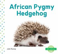 Cover image for African pygmy hedgehog