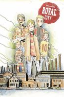 Cover image for Royal City. Volume 1, Next of kin