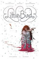 Cover image for Little Bird. Book one, The fight for elder's hope