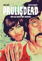 Cover image for Paulisdead : when the Beatles lost McCartney