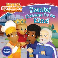 Cover image for Daniel chooses to be kind