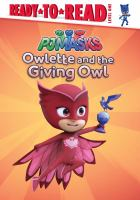 Cover image for Owlette and the giving owl