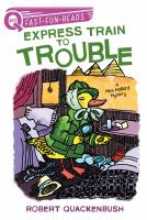 Cover image for Express train to trouble