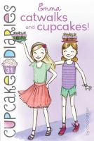 Cover image for Emma, catwalks and cupcakes!