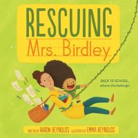 Cover image for Rescuing Mrs. Birdley