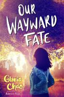 Cover image for Our wayward fate