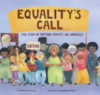 Cover image for Equality's call : the story of voting rights in America