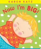Cover image for Now I'm big!