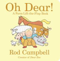 Cover image for Oh dear! : a farm lift-the-flap book