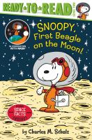 Cover image for Snoopy, first beagle on the Moon!
