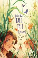 Cover image for Into the tall, tall grass