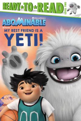 Cover image for My best friend is a yeti!