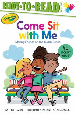 Cover image for Come sit with me : making friends on the buddy bench