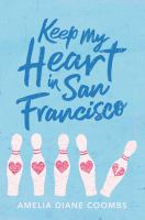 Cover image for Keep my heart in San Francisco