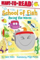 Cover image for School of fish. Racing the waves