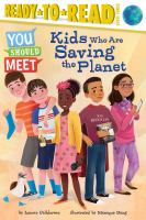 Cover image for Kids who are saving the planet