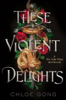 Cover image for These violent delights