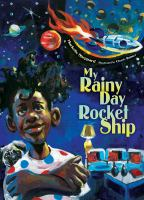 Cover image for My rainy day rocket ship