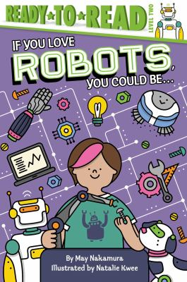 Cover image for If you love robots, you could be...