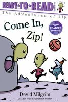 Cover image for Come in, Zip!
