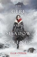 Cover image for The girl from Shadow Springs