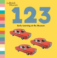 Cover image for One two three : early learning at the museum.