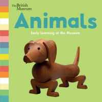 Cover image for Animals : early learning at the museum.