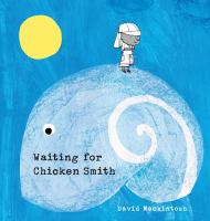 Cover image for Waiting for Chicken Smith