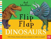 Cover image for Axel Scheffler's flip flap dinosaurs.