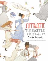 Cover image for Suffragette : the battle for equality