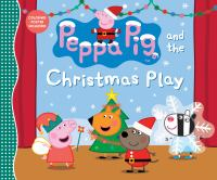 Cover image for Peppa Pig and the Christmas play.