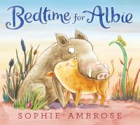 Cover image for Bedtime for Albie