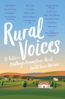 Cover image for Rural voices : 15 authors challenge assumptions about small-town America