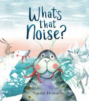 Cover image for What's that noise?