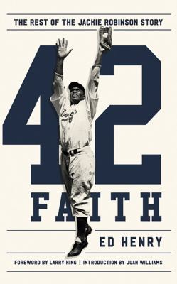 Cover image for 42 faith : the rest of the Jackie Robinson story