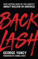 Cover image for Backlash : what happens when we talk honestly about racism in America