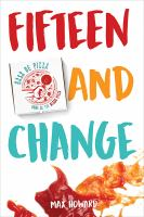 Cover image for Fifteen and change