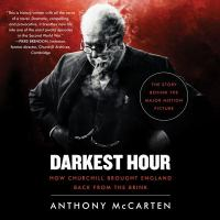 Cover image for Darkest hour : how Churchill brought England back from the brink