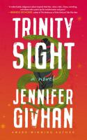 Cover image for Trinity sight : a novel