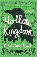 Cover image for Hollow kingdom : a novel