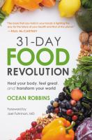 Cover image for 31-day food revolution : heal your body, feel great, and transform your world