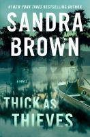 Cover image for Thick as thieves : a novel