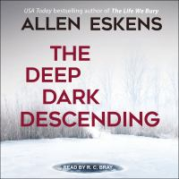 Cover image for The deep dark descending